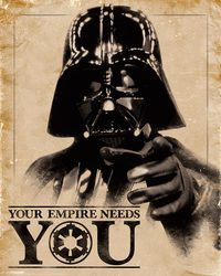 Star Wars Gwiezdne Wojny Darth Vader Your Empire Needs You - plakat